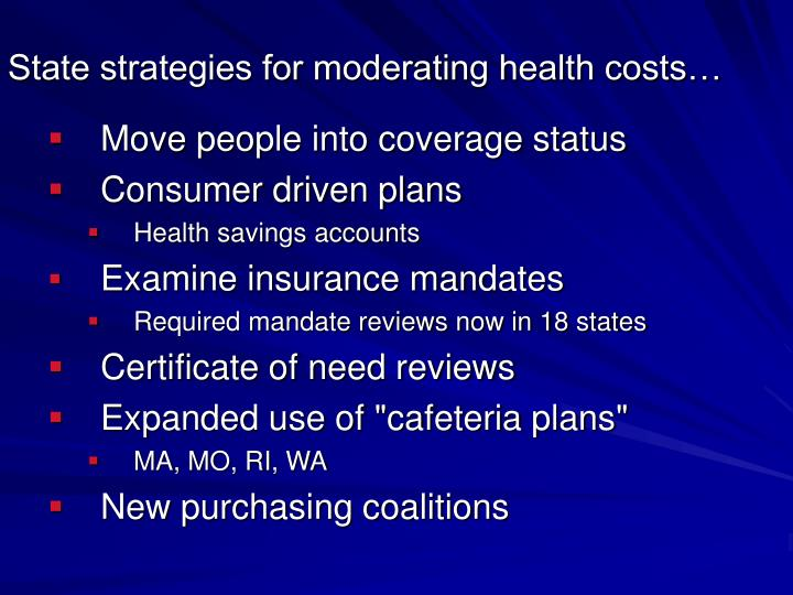 State strategies for moderating health costs…