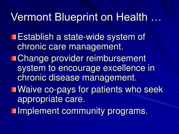 Vermont Blueprint on Health …
