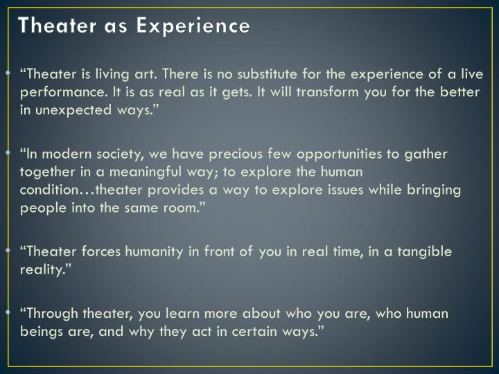 Theater as Experience