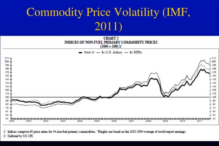 Commodity Price Volatility (IMF, 2011)