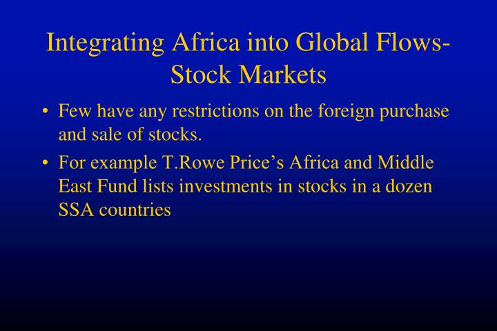 Integrating Africa into Global Flows-Stock Markets