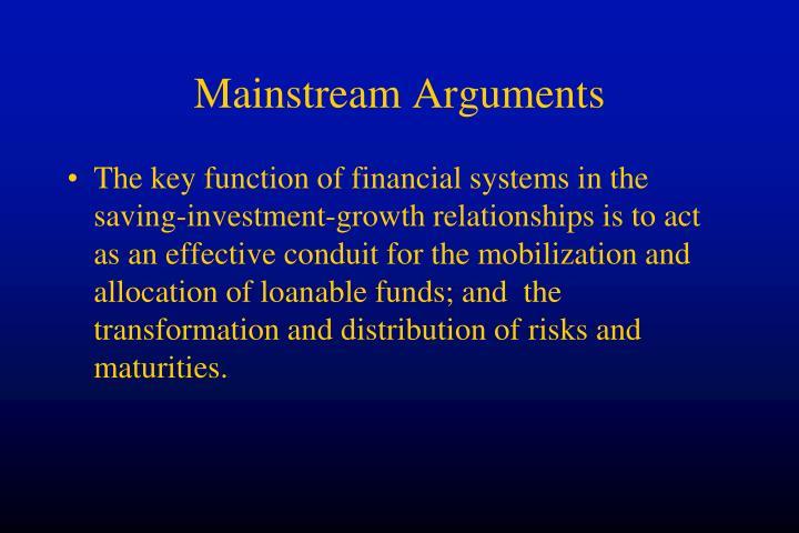 Mainstream Arguments