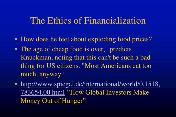 The Ethics of Financialization