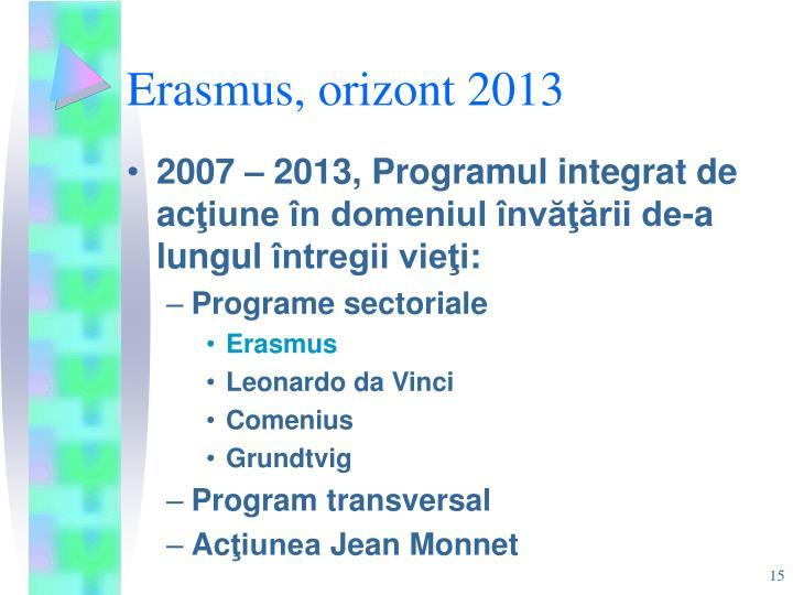 Erasmus, orizont 2013