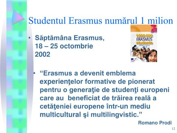Studentul Erasmus numărul 1 milion