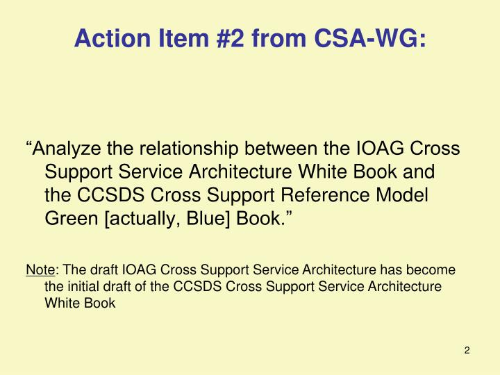 Action item 2 from csa wg