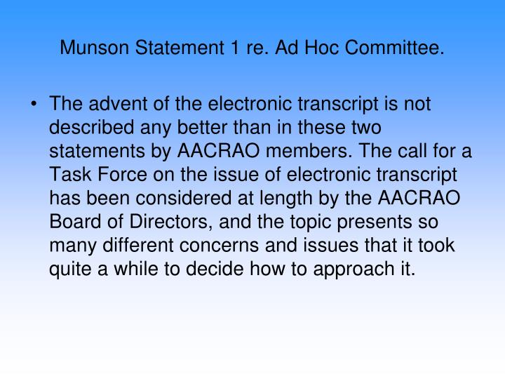 Munson Statement 1 re. Ad Hoc Committee.