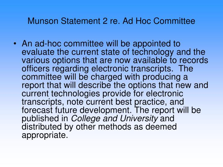 Munson Statement 2 re. Ad Hoc Committee