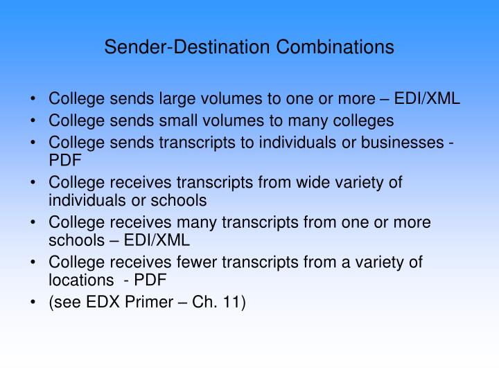 Sender-Destination Combinations