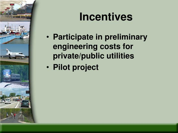 Incentives