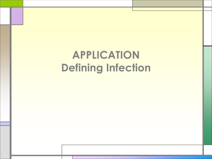 Application defining infection