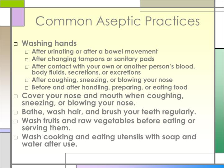 Common Aseptic Practices