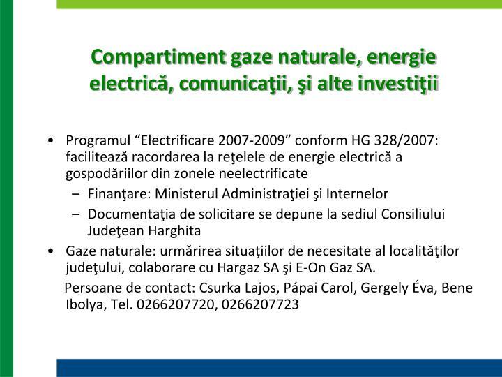 Compartiment gaze naturale, energie electrică, comunicaţii, şi alte investiţii