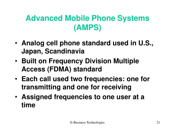 Advanced Mobile Phone Systems (AMPS)