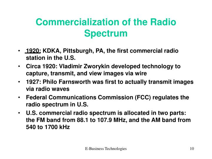 Commercialization of the Radio Spectrum