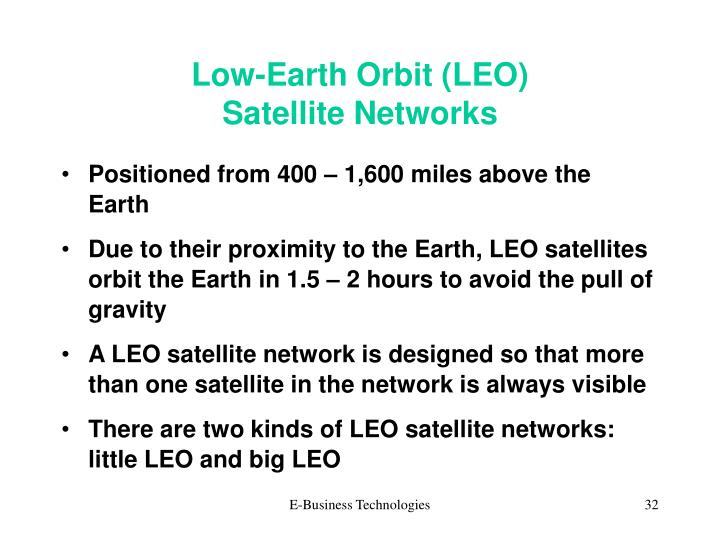 Low-Earth Orbit (LEO)