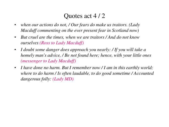 Quotes act 4 / 2