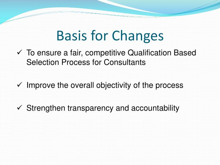 Basis for Changes