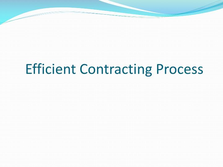 Efficient Contracting Process