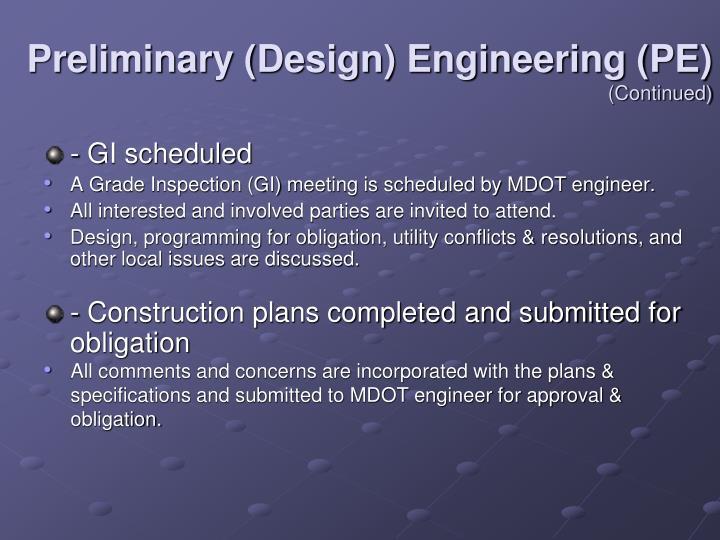 Preliminary (Design) Engineering (PE)