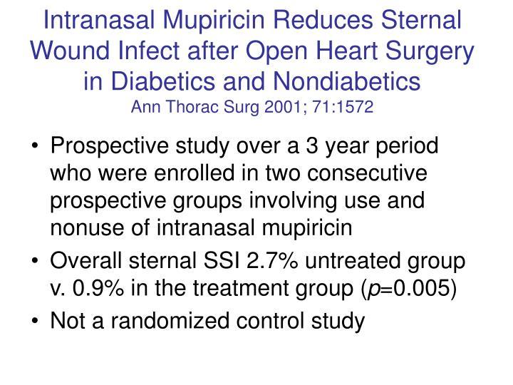 Intranasal Mupiricin Reduces Sternal Wound Infect after Open Heart Surgery in Diabetics and Nondiabetics