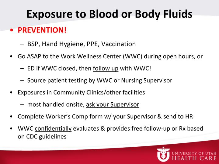 Exposure to Blood or Body Fluids