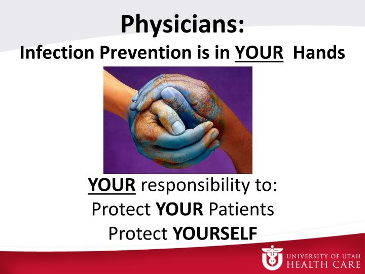 Physicians infection prevention is in your hands