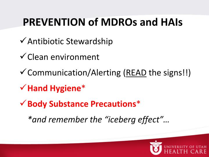 PREVENTION of MDROs and HAIs