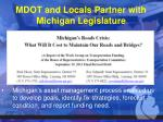mdot and locals partner with michigan legislature