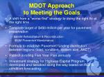mdot approach to meeting the goals