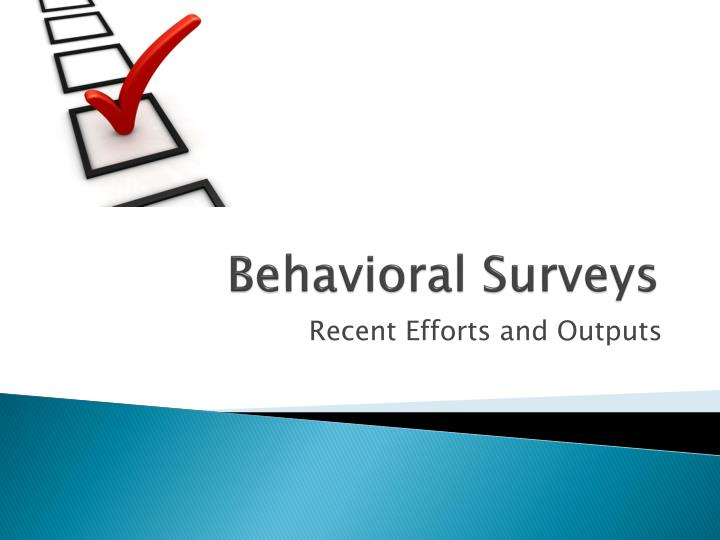 Behavioral Surveys
