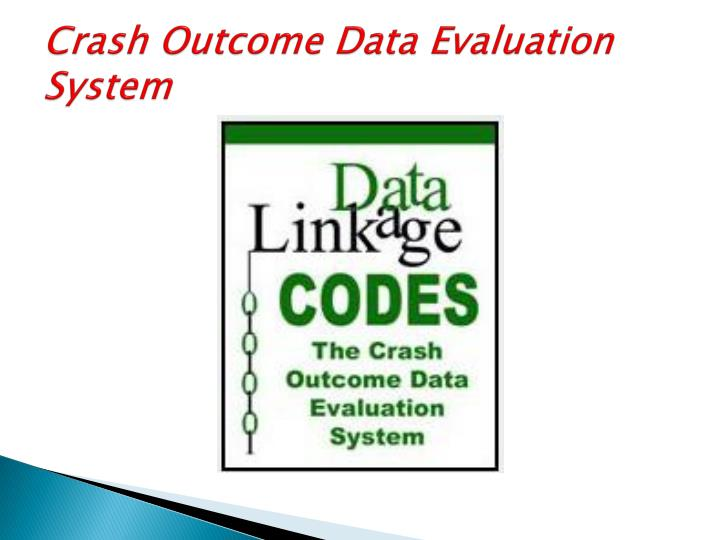Crash Outcome Data Evaluation System
