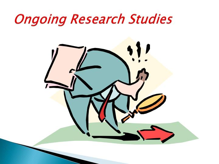 Ongoing Research Studies