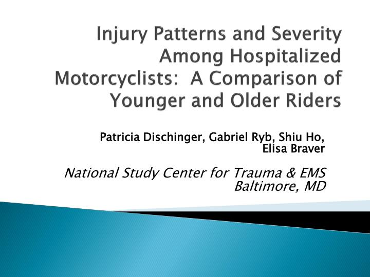 Injury Patterns and Severity Among Hospitalized Motorcyclists:  A Comparison of Younger and Older Riders