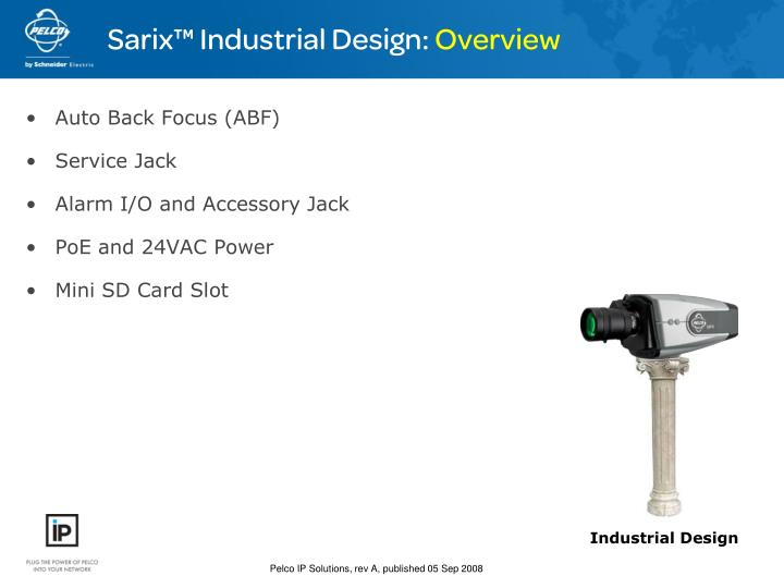 Sarix™ Industrial Design:
