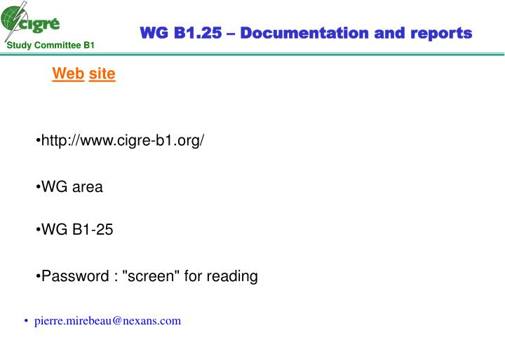 WG B1.25 – Documentation and reports