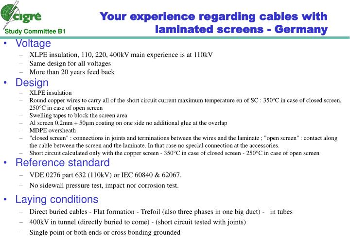 Your experience regarding cables with laminated screens - Germany