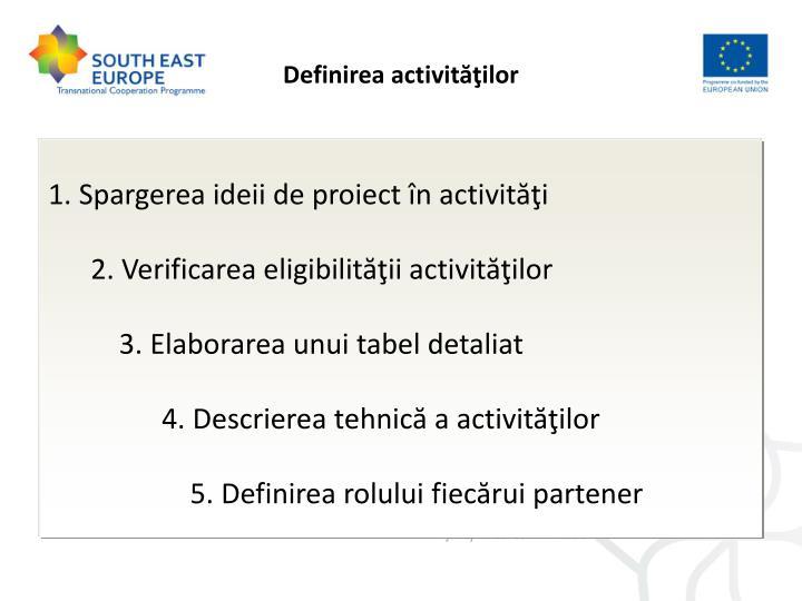 Definirea activităţilor
