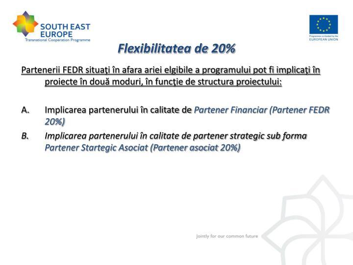 Flexibilitatea de 20%