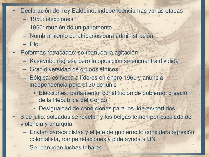 Declaración del rey Balduino: independencia tras varias etapas