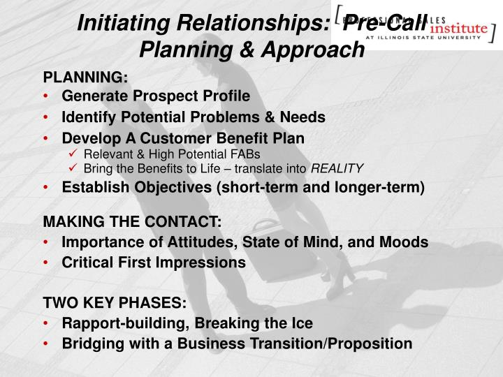 Initiating Relationships:  Pre-Call Planning & Approach