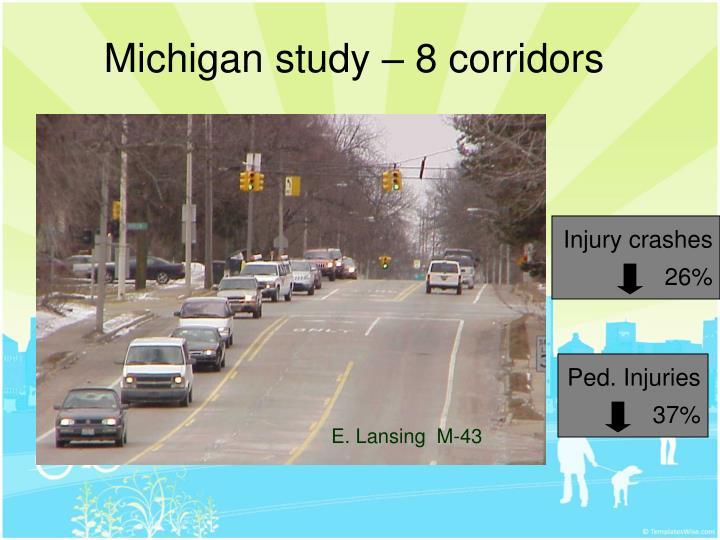 Michigan study – 8 corridors