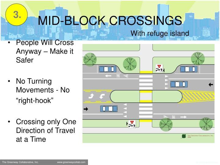 MID-BLOCK CROSSINGS
