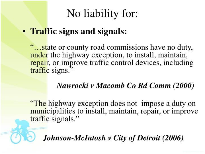 No liability for:
