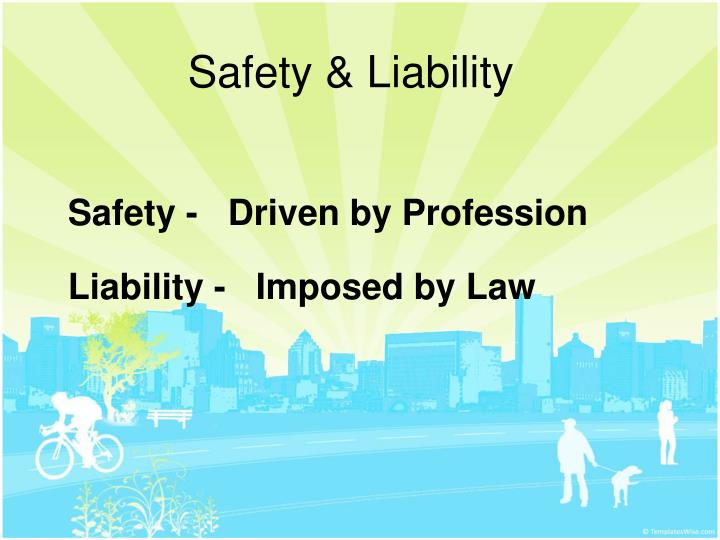 Safety & Liability