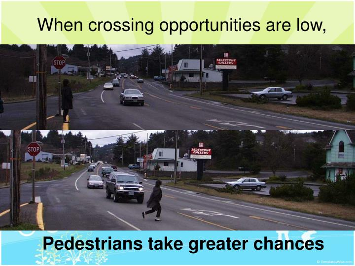 When crossing opportunities are low,