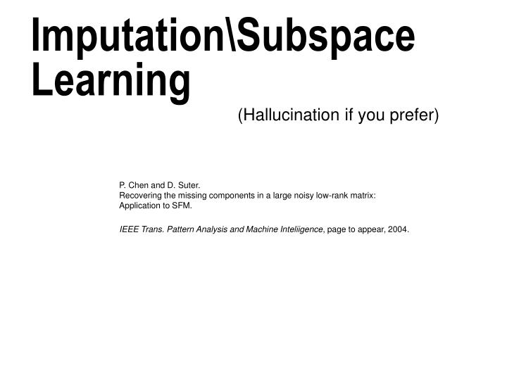Imputation\Subspace Learning