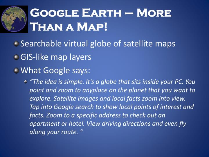 Google Earth – More Than a Map!