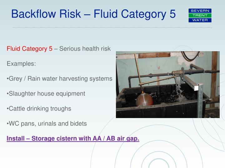 Backflow Risk – Fluid Category 5