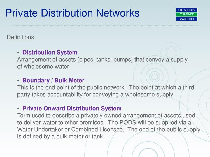 Private Distribution Networks